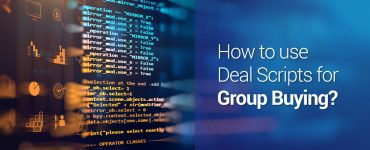 Use Deal Scripts for Group Buying