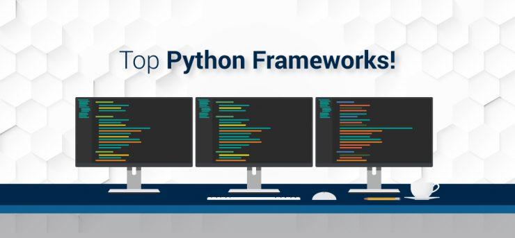 Python Frameworks - Python Web Development