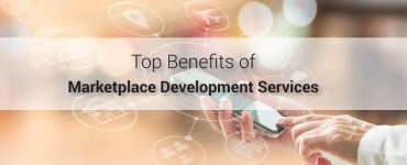 Benefits of Marketplace Development Services
