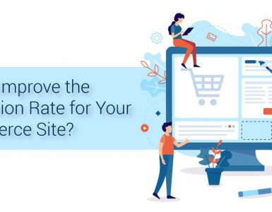 Improve the Conversion Rate for eCommerce Site