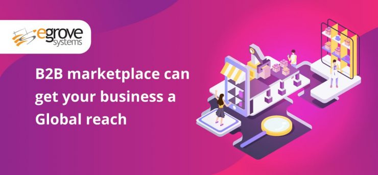 b2b-marketplace-can-improve-your-global-reach