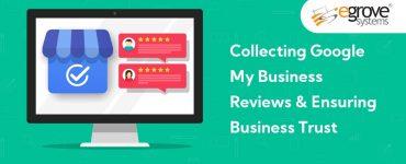 Google My Business Reviews & Ensuring Business Trust