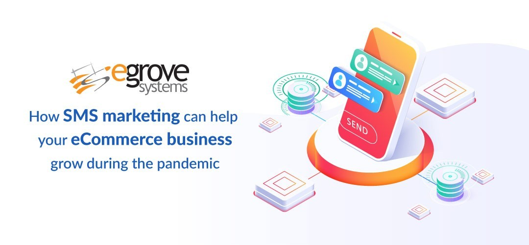 SMS-marketing-can-help-your-eCommerce-business-grow-during-the-pandemic