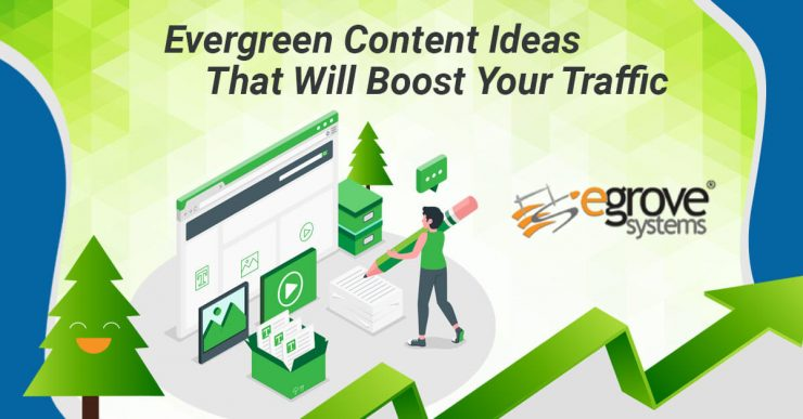 Evergreen-Content-ideas-that-will-boost-your-traffic