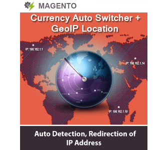 MAGENTO CURRENCY AUTO SWITCHER + GEOIP LOCATION