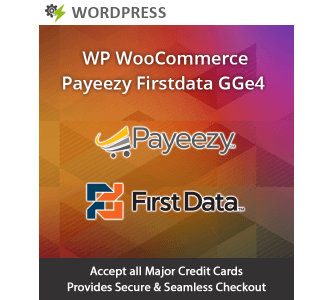WP Woocommerce Payeezy First Data GGE4 Extension