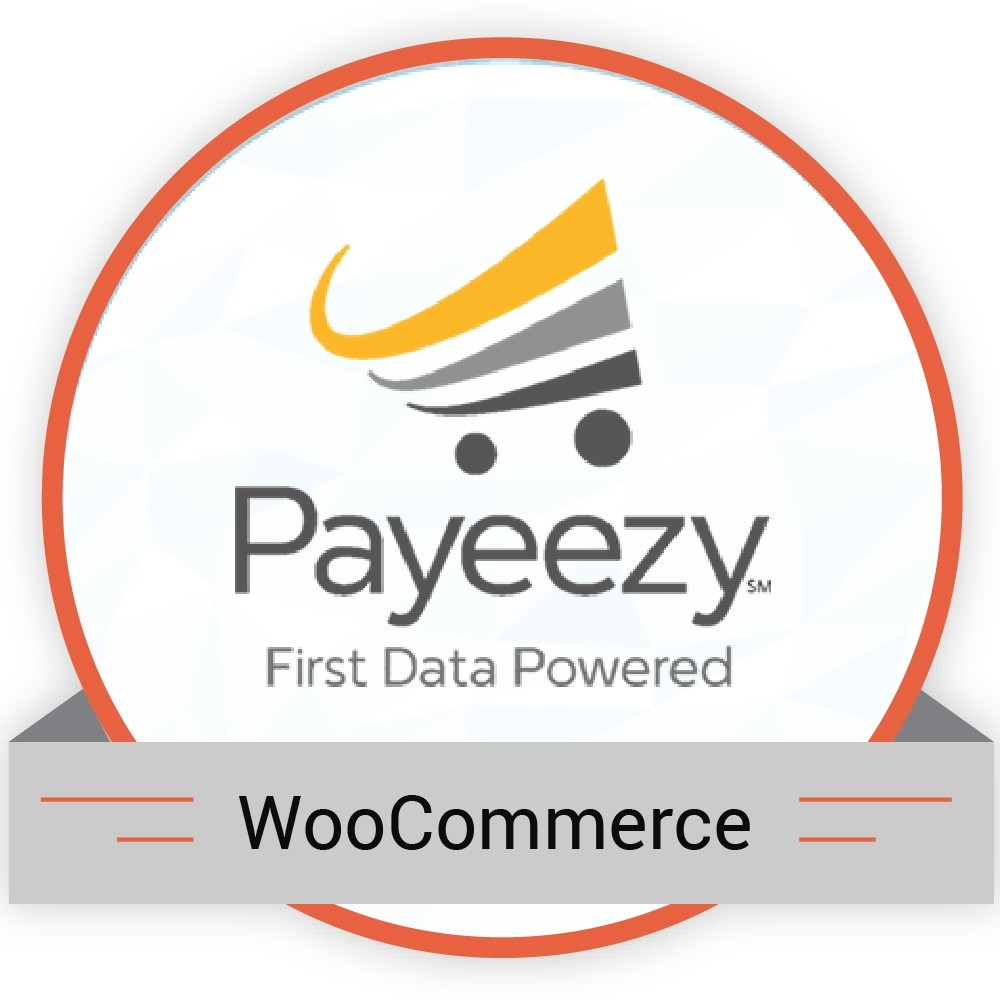 PAYEEZY FIRSTDATA GGE4 FOR WP WOOCOMMERCE